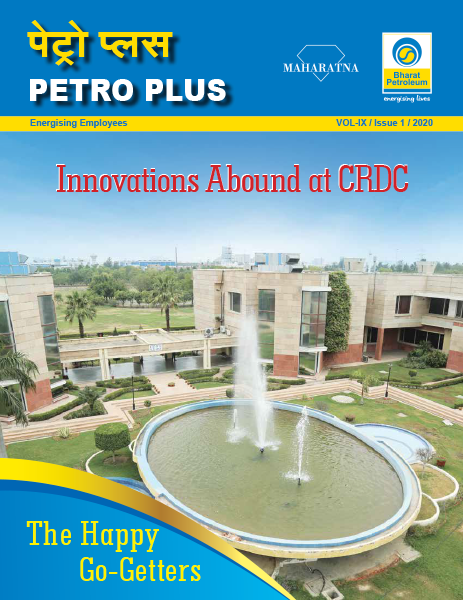 Petro Plus-Innovations Abound at CRDC-Vol IX-Issue 1-2020