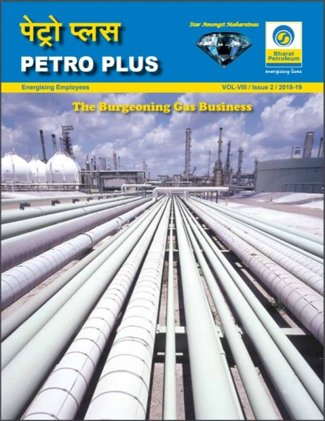Petro Plus The Burgeoning Gas Business Vol - VIII Issue - 2 2018-19